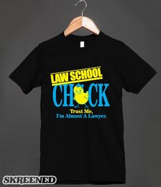 Law School Chick (T Shirt) #SKREENED