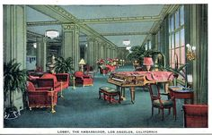 Vintage Los Angeles Postcard - The lobby of the Ambassador hotel. Hagins collection.