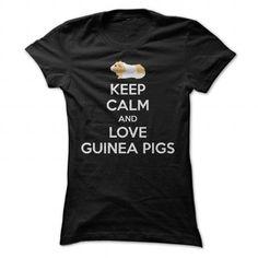 Keep Calm And Love Guinea Pigs T-Shirt - #blusas shirt #mens sweater. TRY  => https://www.sunfrog.com/Pets/Keep-Calm-And-Love-Guinea-Pigs-T-Shirt-Ladies.html?id=60505