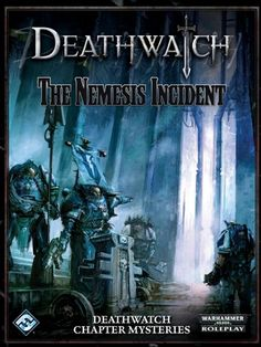 Deathwatch - The Nemesis Incident Warhammer Books, Warhammer 40k, Deathwatch, Battle, Mystery, War Hammer, Movies, Movie Posters, Gifts