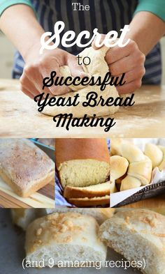 """Does baking bread making you nervous or are you just looking for some bread making tips? Here is the """"secret"""" to bread making, as well as 9 easy yeast bread recipes to try."""
