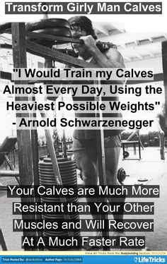 Bodybuilding - Arnolds Trick For Transforming Girly Man Calves