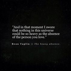Beau Taplin || The Heavy Absence