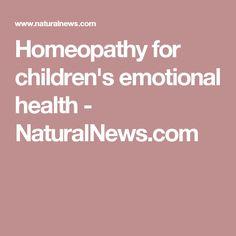 Homeopathy for children's emotional health - NaturalNews.com