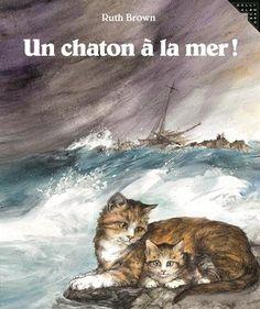 Amazon.fr - Un chaton à la mer! - Ruth Brown, Anne Krief - Livres dès 2 ans