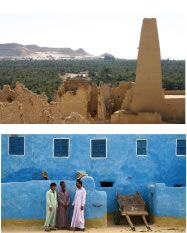 """""""The famous oasis of Siwa…cannot be said to have fallen from its high estate…only it has stood still while the world went on."""""""