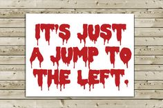 Awesome Rocky Horror Picture Show Greeting Card - It's Just A Jump To The Left
