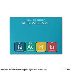 Teacher Appreciation Gift idea. Periodic Table Elements Spelling Teacher Post-it® Notes
