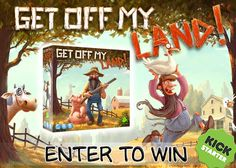 Enter now for a chance to win the Get OFF My Land! Giveaway by First Fish Games!