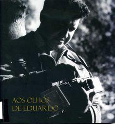 Catálogo da exposición fotográfica sobre a obra de Eduardo Teixeira, fotógrafo portugués. Fictional Characters, Visual Arts, Converse, Friendship, Culture, Friends, Life, Fantasy Characters