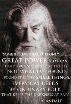 Gandalf quote via Hippie Peace Freaks on Facebook