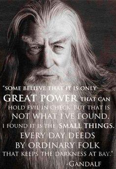 Gandalf quote via Hippie Peace Freaks on Facebook