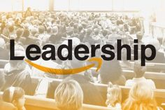 14 Leadership Principles From Amazon and How They Apply to Your Church