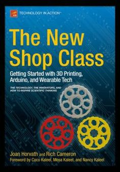"""Read """"The New Shop Class Getting Started with Printing, Arduino, and Wearable Tech"""" by Joan Horvath available from Rakuten Kobo. The New Shop Class connects the worlds of the maker and hacker with that of the scientist and engineer. Arduino, Simple Electronics, Shop Class, Electronic Engineering, Wearable Technology, Feeling Overwhelmed, New Shop, Fitness Tracker, Tricks"""