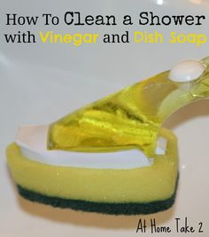 Vinegar and dish soap homemade shower cleaner makes cleaning shower fast and simple