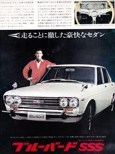 ニッサン ブルーバード SSS Auto Retro, Retro Cars, Datsun Car, Datsun 1600, Datsun Bluebird, Classic Japanese Cars, 400 M, Japanese Domestic Market, Ad Car
