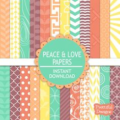 Peace and Love Papers. Instant download. Colorful, chevron, polkadot, stripes and so many more. 24 Digital papers. #scrapbooking #digital paper #instantdownload
