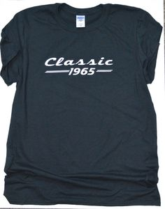 Hey, I found this really awesome Etsy listing at https://www.etsy.com/listing/229104488/birthday-t-shirt-classic-1965-t-shirt