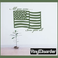 "All gave some gave all Patriotic Vinyl Wall Decal Sticker Mural Quotes Words PA012AllgaveP    15"" starts $10.00"