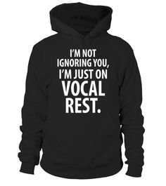 """# I'm Not Ignoring You I'm just on Vocal Rest T-Shirt . Special Offer, not available in shops Comes in a variety of styles and colours Buy yours now before it is too late! Secured payment via Visa / Mastercard / Amex / PayPal How to place an order Choose the model from the drop-down menu Click on """"Buy it now"""" Choose the size and the quantity Add your delivery address and bank details And that's it! Tags: Singers being quiet in a conversati"""