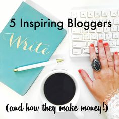 These travel, graphic design, lifestyle, fitness, and fashion bloggers are great examples of successful bloggers.  5 Inspiring Bloggers (And How They Make Money)