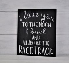 Racing Sign Nursery Decor I Love You to the Moon & Back and All Around the Race . Racing Sign Nursery Decor I Love You to the Moon & Back and All Around the Race Track I Love You to the Moon Baby Boy Room Decor, Baby Boy Rooms, Baby Boy Nurseries, Kid Rooms, Nursery Signs, Nursery Decor, Race Car Nursery, Car Themed Nursery, Racing Baby