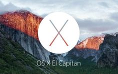 8 Things to Do Before Installing OS X El Capitan