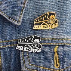 5e44577fd Life Was OK Coffin Skeleton Enamel Pin, Hilarious way to show your Meh  about life