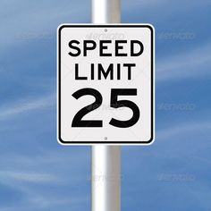Realistic Graphic DOWNLOAD (.ai, .psd) :: http://vector-graphic.de/pinterest-itmid-1006757370i.html ... Speed Limit at 25  ...  blue, caution, limit, miles per hour, number, number 25, road sign, sign, signage, sky, slow down, speed, speed limit, twenty five, warning, warning sign  ... Realistic Photo Graphic Print Obejct Business Web Elements Illustration Design Templates ... DOWNLOAD :: http://vector-graphic.de/pinterest-itmid-1006757370i.html