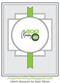 Mojo Monday - The Blog: Mojo Monday 403