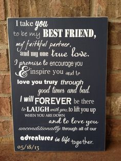 Our wedding vows!I Take You To Be My Best Friend Wedding Sign - Perfect Shower or Wedding Gift via Etsy Wedding Signs, Our Wedding, Dream Wedding, Trendy Wedding, Wedding Stuff, Wedding Rustic, Wedding 2015, Fun Wedding Vows, Wedding Ceremony Script Christian