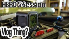 VLog 001 - GoPro Hero5 Session (Hands-On)