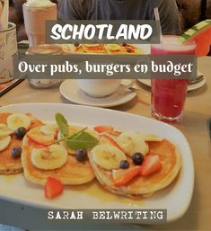 Op wandel in Schotland: reisblog over pubs, burgers en budget. #sarahbelwriting #schotland