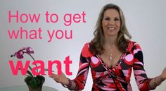 How to Get What You Want  Blog post by Rena Hedeman, Life Coach www.renahedeman.com #inspiration #motivation