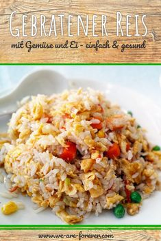 Recipe: Fried rice with egg and vegetables # we-are-forever # .- Rezept: Gebratener Reis mit Ei und Gemüse Recipe: Fried rice with egg and vegetables # we-are-forever lose weight - Rice Recipes, Vegetable Recipes, Dinner Recipes, Lunch Recipes, Cooking Vegetables, Fried Rice With Egg, Arroz Frito, Healthy Snacks, Healthy Recipes