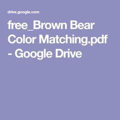 free_Brown Bear Color Matching.pdf - Google Drive