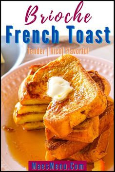 This is the best Brioche French Toast recipe that the whole family will love! This recipe is ready in just a few simple steps and less than 30 minutes! It is definetly a must!
