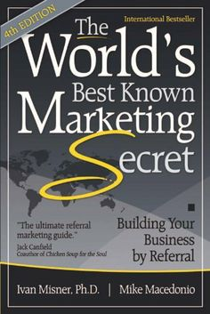 The World's Best Known Marketing Secret by Mike Macedonio. $9.21. 257 pages