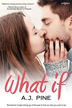 What If (Entangled Embrace) (If Only...) - Kindle edition by A.J. Pine. Literature & Fiction Kindle eBooks @ Amazon.com.
