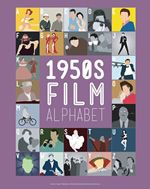 #Film #FilmAlphabet #Movie #1950's #WildishDesigns #StephenWildish #Design #Creative #Art http://www.stareditions.com/Gallery/0/Artist/Stephen+Wildish?utm_source=Pinterest&utm_medium=Board&utm_campaign=Wildish