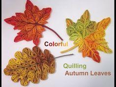 Bridgit's Quilling Autumn Leaves (Tutorial)