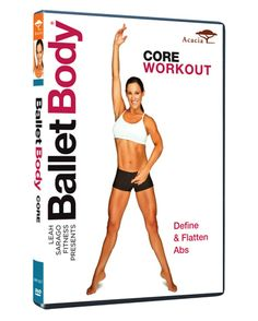 Ballet Body: Core Workout DVD Review   Giveaway