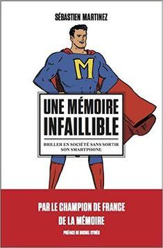 Telecharger Une mémoire infaillible de Sebastien Martinez PDF, Kindle, eBook, Une mémoire infaillible PDF Gratuit