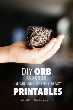 DIY Orb and other Guardians of the Galaxy printables