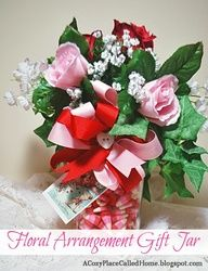 Floral Arrangement Gifts Jars are easy & inexpensive to make for Valentine's Day or other holidays. acozyplacecalledhome.blogspot.com #Valentine #craft #tutorial