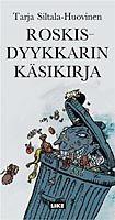 Roskisdyykkarin käsikirja | Kirjat | Like Kustannus