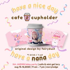 Days Cafe, Cup Sleeve, Na Jaemin, Fairy Dust, Graphic Design Posters, Sleeve Designs, Event Ideas, Good Day, Art Inspo