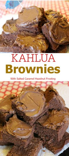 MMMM. Can you say Kahlua Fudge Brownies with Salted Caramel Hazelnut Frosting?