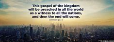 Matthew 24:14 NKJV - The Gospel Will Be Preached. - Facebook Cover Photo