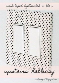 20 Creative Washi Tape Ideas - Decorate boring light switch panels and outlets for a little accent piece on the wall.